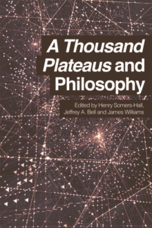 A Thousand Plateaus and Philosophy, Paperback / softback Book