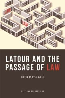 Latour and the Passage of Law, Hardback Book