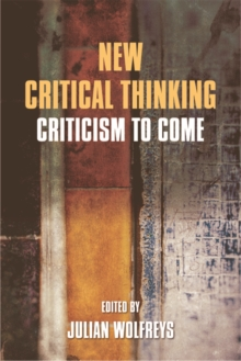 New Critical Thinking : Criticism to Come, Electronic book text Book