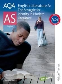 AQA English Literature A AS : The Struggle for Identity in Modern Literature Student's Book, Paperback Book