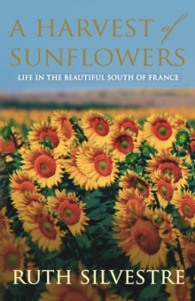 A Harvest of Sunflowers, Paperback / softback Book