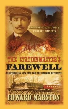 The Stationmaster's Farewell, Paperback / softback Book