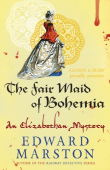The Fair Maid Of Bohemia, Paperback Book