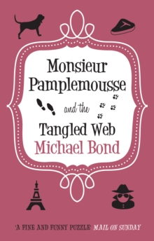 Monsieur Pamplemousse and the Tangled Web, EPUB eBook