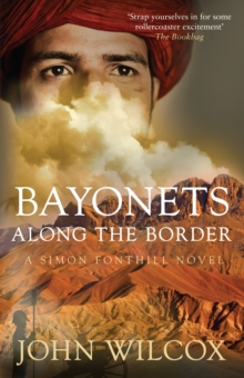 Bayonets Along the Border, Paperback Book