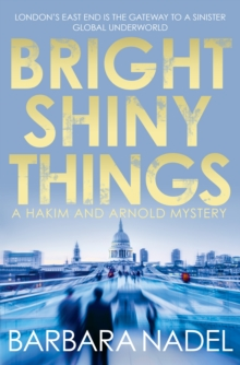 Bright Shiny Things, Hardback Book