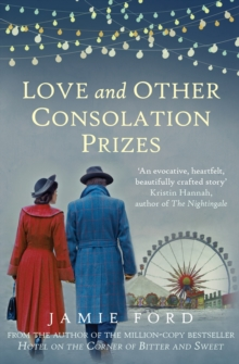 Love and Other Consolation Prizes, Paperback / softback Book