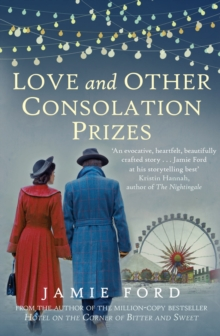 Love and Other Consolation Prizes, Hardback Book