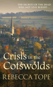 Crisis in the Cotswolds, Hardback Book