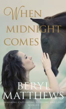 When Midnight Comes, Hardback Book