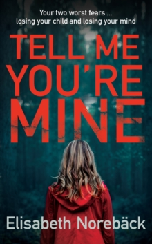 Tell Me You're Mine, Paperback Book