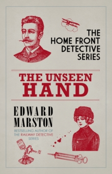 The Unseen Hand : The WWI London whodunnit, EPUB eBook