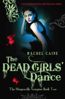 The Dead Girls' Dance, Paperback Book