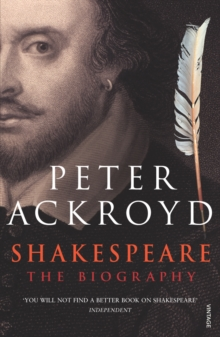Shakespeare : The Biography, Paperback / softback Book