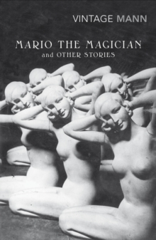 Mario and The Magician : & other stories, Paperback / softback Book