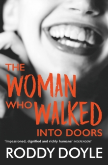 The Woman Who Walked Into Doors, Paperback Book