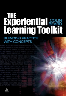The Experiential Learning Toolkit : Blending Practice with Concepts, Paperback Book