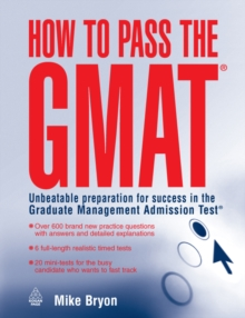 How to Pass the GMAT : Unbeatable Preparation for Success in the Graduate Management Admission Test, PDF eBook