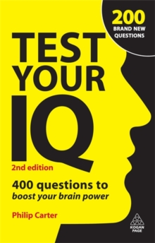 Test Your IQ : 400 Questions to Boost Your Brainpower, Paperback Book