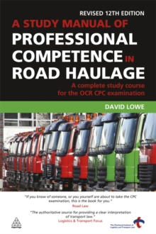 A Study Manual of Professional Competence in Road Haulage : A Complete Study Course for the OCR CPC Examination, EPUB eBook