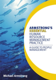 Armstrong's Essential Human Resource Management Practice : A Guide to People Management, Paperback / softback Book