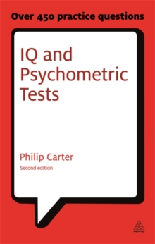 IQ and Psychometric Tests : Assess Your Personality Aptitude and Intelligence, Paperback / softback Book
