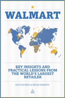 Walmart : Key Insights and Practical Lessons from the World's Largest Retailer, Paperback / softback Book