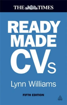 Readymade CVs : Winning CVs and Cover Letters for Every Type of Job, Paperback Book