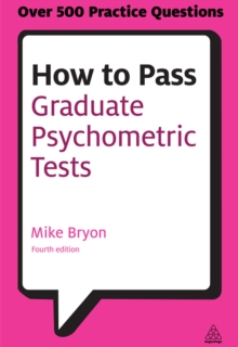 How to Pass Graduate Psychometric Tests : Essential Preparation for Numerical and Verbal Ability Tests Plus Personality Questionnaires, EPUB eBook
