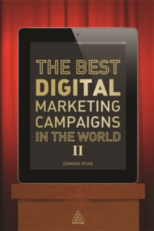 The Best Digital Marketing Campaigns in the World II, Paperback Book