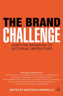 The Brand Challenge : Adapting Branding to Sectorial Imperatives, Paperback Book