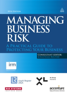 Managing Business Risk : A Practical Guide to Protecting Your Business, EPUB eBook
