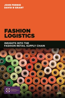 Fashion Logistics : Insights into the Fashion Retail Supply Chain, EPUB eBook