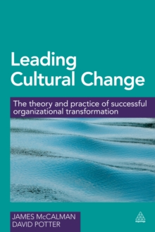 Leading Cultural Change : The Theory and Practice of Successful Organizational Transformation, EPUB eBook