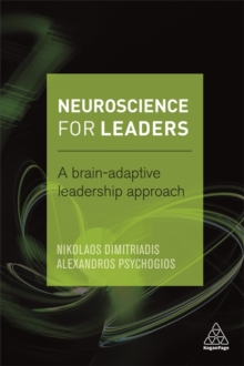 Neuroscience for Leaders : A Brain Adaptive Leadership Approach, Paperback / softback Book