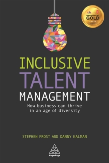 Inclusive Talent Management : How Business Can Thrive in an Age of Diversity, Paperback Book
