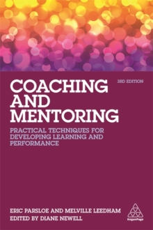 Coaching and Mentoring : Practical Techniques for Developing Learning and Performance, Paperback Book