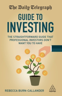The Daily Telegraph Guide to Investing : The Straightforward Guide That Professional Investors Don't Want You to Have, EPUB eBook
