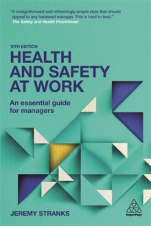 Health and Safety at Work : An Essential Guide for Managers, Paperback / softback Book