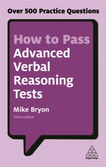 How to Pass Advanced Verbal Reasoning Tests : Over 500 Practice Questions, Paperback / softback Book