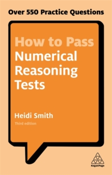 How to Pass Numerical Reasoning Tests : Over 550 Practice Questions, Paperback Book