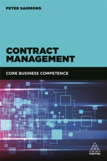 Contract Management : Core Business Competence, Paperback / softback Book