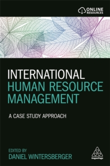 International Human Resource Management : A Case Study Approach, Paperback Book