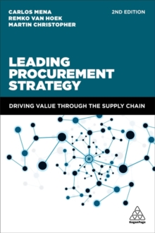 Leading Procurement Strategy : Driving Value Through the Supply Chain, Paperback / softback Book