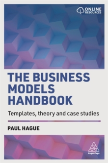 The Business Models Handbook : Templates, Theory and Case Studies, Paperback Book