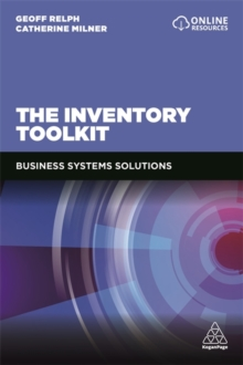The Inventory Toolkit : Business Systems Solutions, Paperback Book