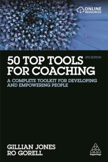 50 Top Tools for Coaching : A Complete Toolkit for Developing and Empowering People, Paperback Book
