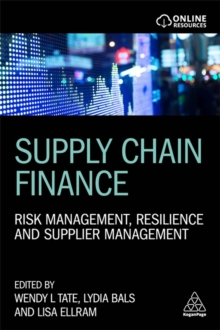 Supply Chain Finance : Risk Management, Resilience and Supplier Management, Paperback / softback Book