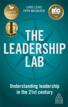 The Leadership Lab : Understanding Leadership in the 21st Century, Paperback / softback Book