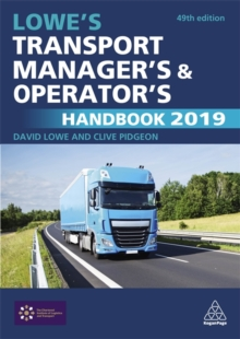 Lowe's Transport Manager's and Operator's Handbook 2019, Paperback / softback Book